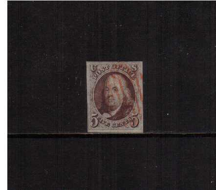 view larger image for The Imperforate Issues The Imperforate Issues: SG Number 1 / Scott Number 5c Red Brown (1847) - Superb fine used four margined stamp cancelled with a light red cancel. Pretty.
