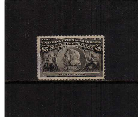 view larger image for Commemoratives 1893 Columbian - Early Period Commemoratives: SG Number 250 / Scott Number $5 'Columbus' (1893) - A regummed stamp with a surface scuff at left  with excellent centering. SCOTT catalogue for mint $3000