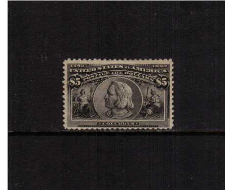 view larger image for Commemoratives 1893 Columbian - Early Period Commemoratives: SG Number 250 / Scott Number $5 'Columbus' (1893) - A fine, well centered stamp in very lightly mounted mint condition with a tiny gum fault.