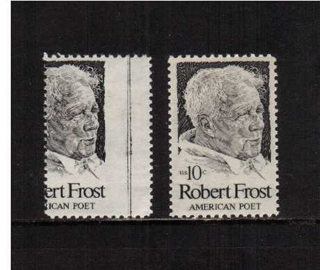 view larger image for Commemoratives 1974 - 1976 - Middle Period Commemoratives: SG Number 1524var / Scott Number 10c Robert Frost (1974) - A superb unmounted mint right side marginal single with a huge perforation shift resulting in a missing value.