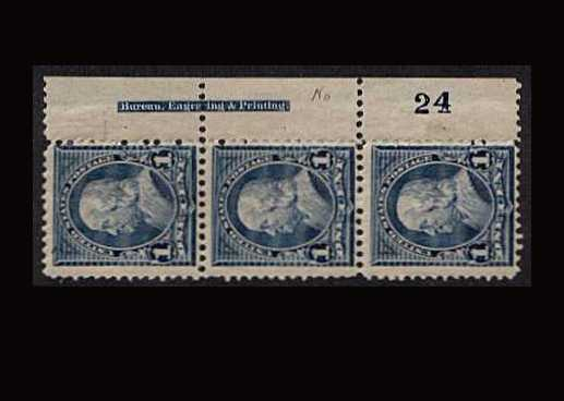 view larger image for Plate Number Blocks Plate Number Blocks: SG Number 251b / Scott Number 1c Ben Franklin - Blue (1894) - A fine mounted mint right side marginal plate strip of three showing BUREAU imprint and Plate number 24 Type I. Scarce!