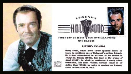 view larger image for First Day Covers First Day Covers: SG Number 4439 / Scott Number  (2004) - Legends of Hollywood - Henry Fonda single on unaddressed colour illustrated first day cover cancelled with an illustrated cancel showing LEGENDS OF HOLLYWOOD dated MAY 20 2005 - BEVERLEY HILLS CA
