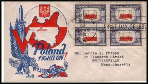 view larger image for First Day Covers First Day Covers: SG Number 906 / Scott Number  (1943) - Overrun Nations - Poland 5c single as a block of four on an illustrated first day cover reading ''POLAND FIGHTS ON'' with neatly typed address cancelled with a large WASHINGTON - D.C.FDI