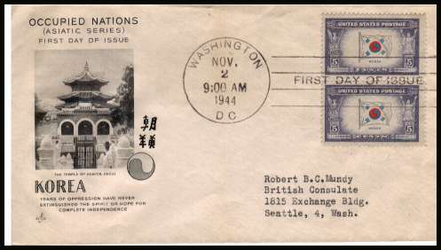 view larger image for First Day Covers First Day Covers: SG Number 918 / Scott Number  (1944) - Overrun Nations - Korea 5c pair on an ''Artcraft'' illustrated first day cover with neatly typed address cancelled with WASHINGDON - D.C. FDI cancel and dated NOV 2 1944