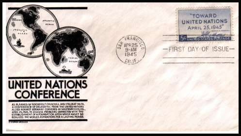 view larger image for First Day Covers First Day Covers: SG Number 925 / Scott Number  (1945) - United Nations Congress 5c single on an unaddressed  Anderson illustrated first day cover cancelled with  SAN FRANCISCO - CALIF
